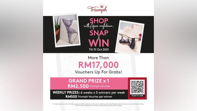 Triump Shop with Aqua Confidence, Snap & Win Contest