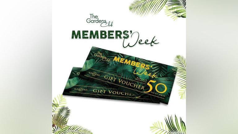 The Gardens Club Members' Week 18 - 24 October 2021