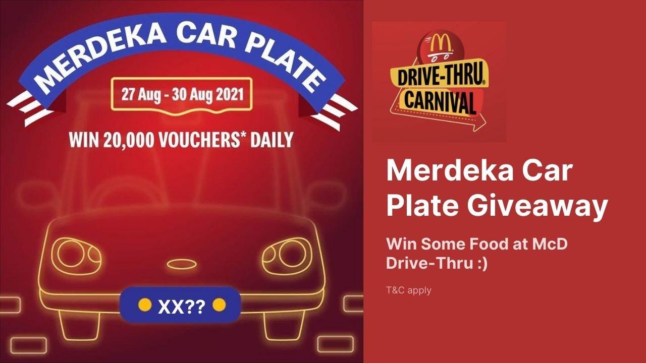 McD Drive-Thru Carnival's Merdeka Car Plate Giveaway