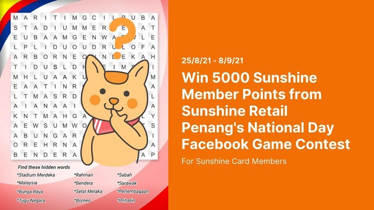 Sunshine Retail Penang's National Day Facebook Game Contest