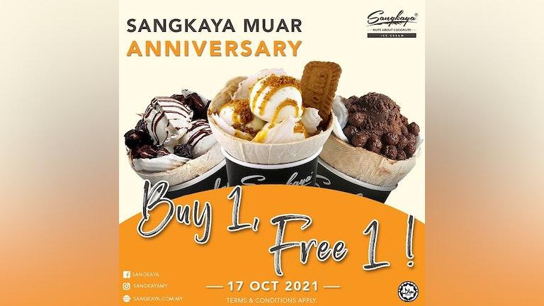 Sangkaya Muar Anniversary Buy1Free1 Sale