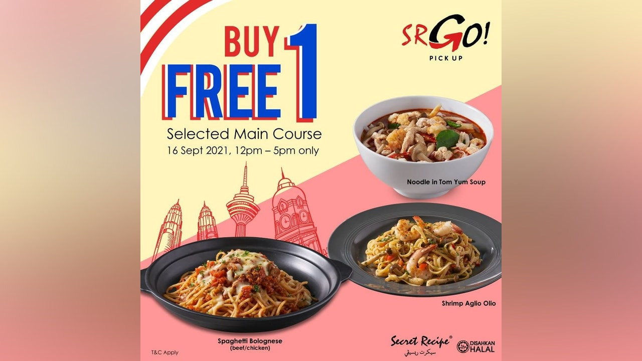 SR GO! Buy 1 Free 1 Main Course (Pick Up)