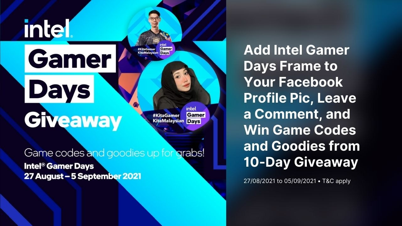 Intel Gamer Days 10-Day Giveaway