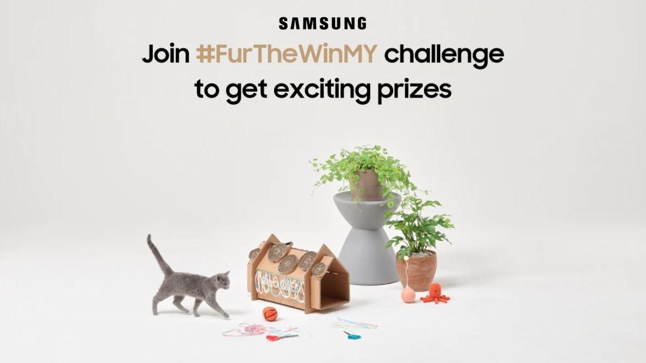 Samsung #FurTheWinMY Challenge