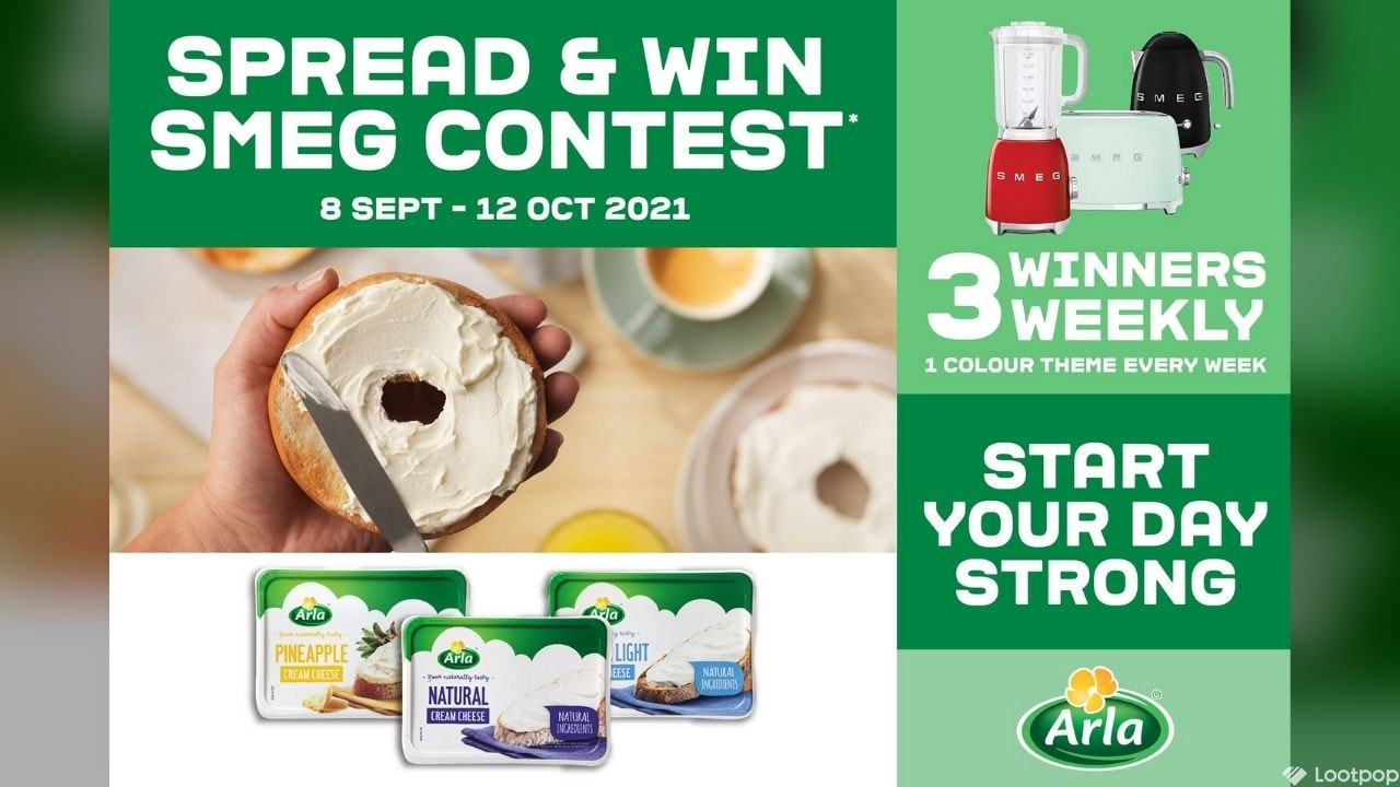 Arla Start Your Day Strong Spread and Win SMEG Contest