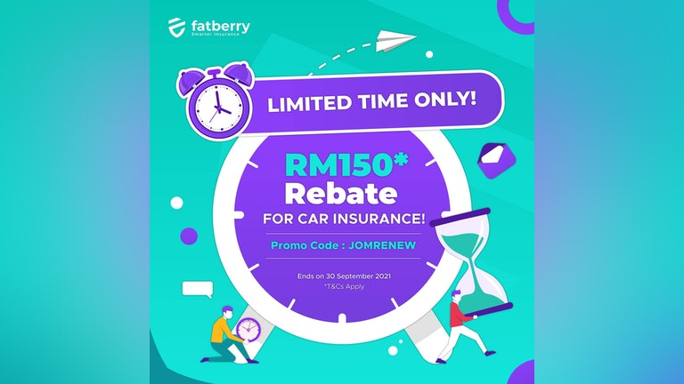 RM150 Rebate for Car Insurance Renewal at Fatberry