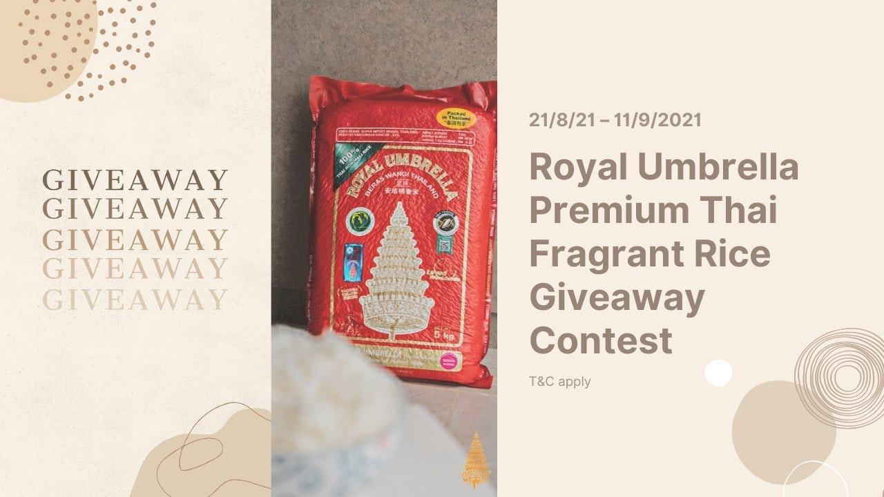 Royal Umbrella Premium Thai Fragrant Rice Giveaway Contest