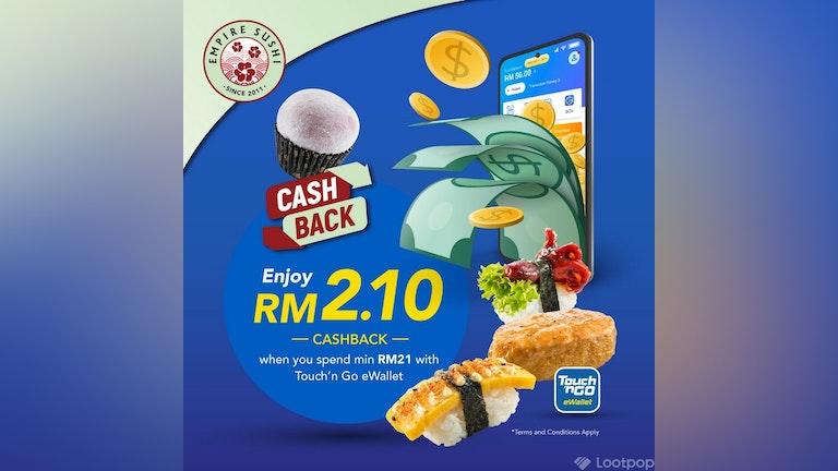 RM2.10 Cashback at Empire Sushi