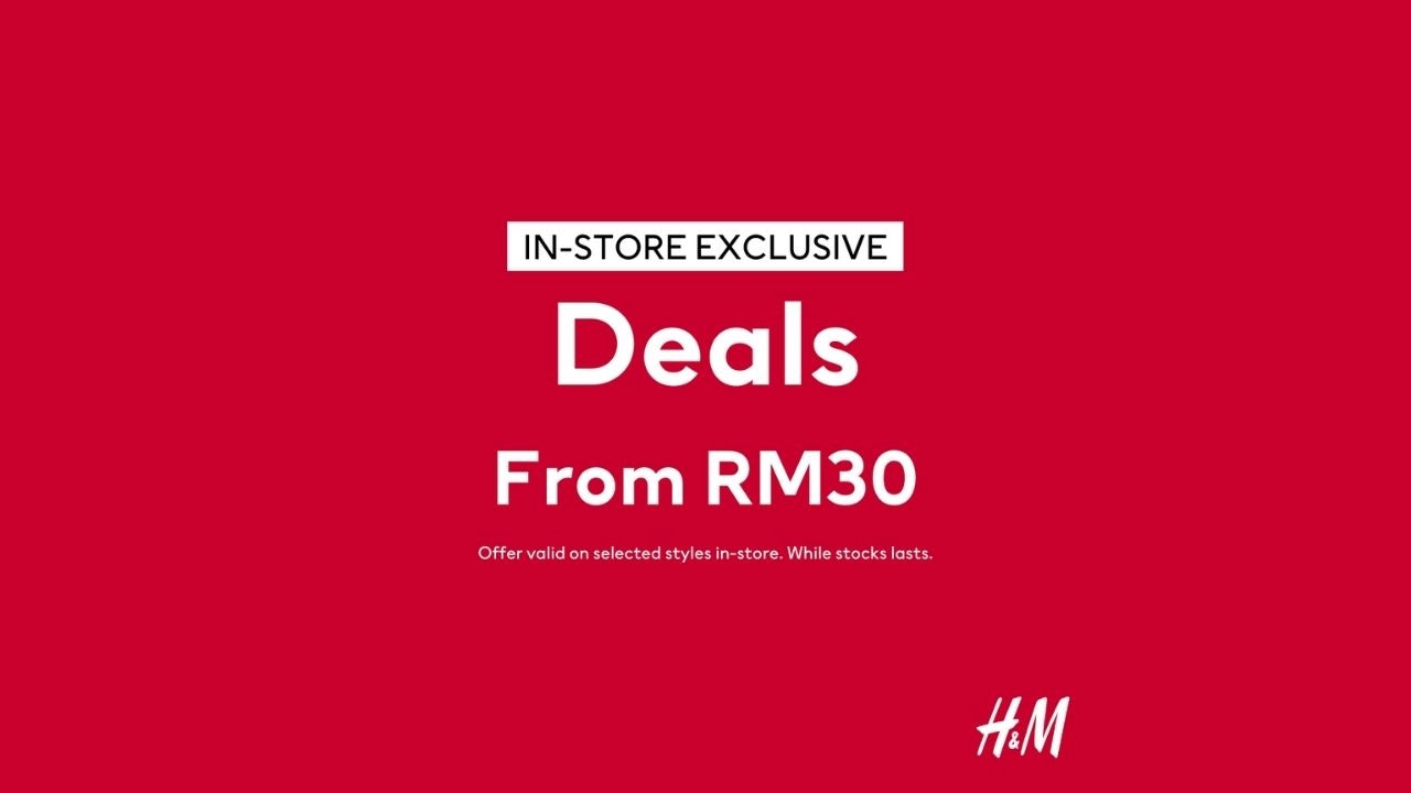 H&M In-Store Deals from RM30
