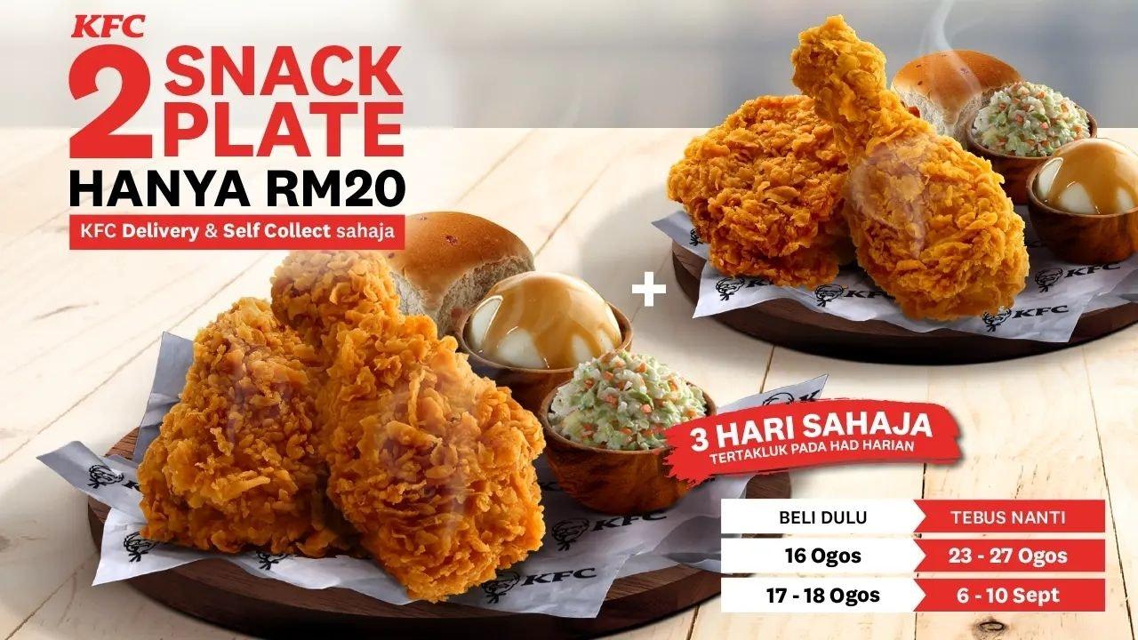 Nikmati Dua (2) Snack Plate KFC Untuk RM20